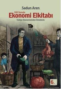 100 Soruda Ekonomi El Kitabı - Sadun Aren