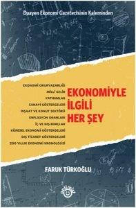Ekonomiyle İlgili Her Şey - Faruk Türkoğlu