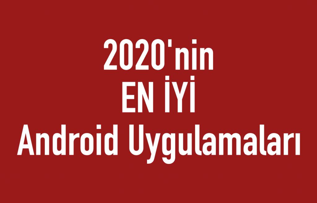 2020'nin en iyi android uygulamaları