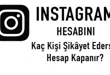 Photo of Instagram Hesabını Kaç Kişi Şikâyet Ederse Hesap Kapanır?
