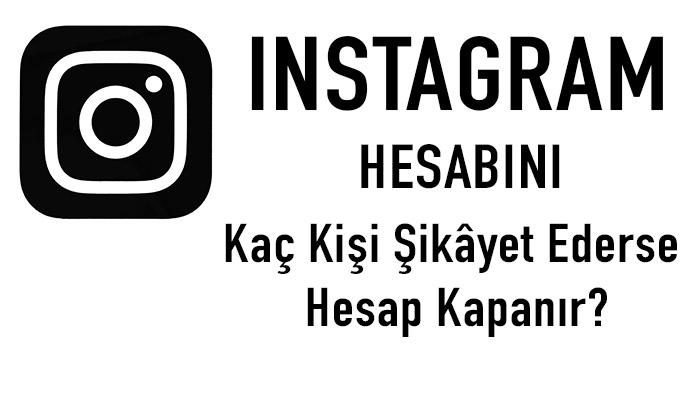 instagram hesabını şikayet ederek kapattırma